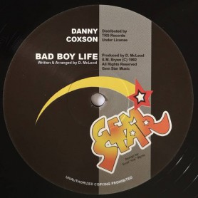 "(12"") DANNY COXSON - BAD BOY LIFE / MASS OUT"