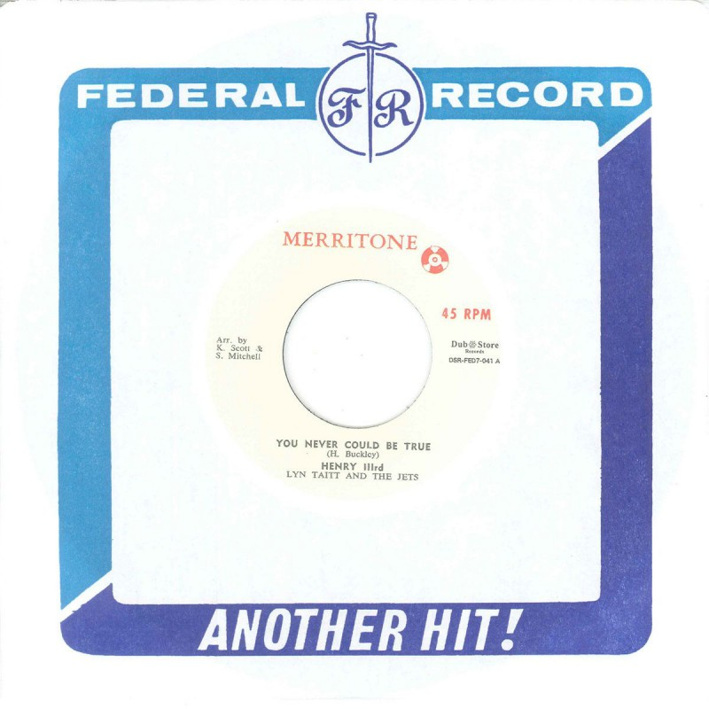"(7"") HENRY IIIRD, LYN TAITT AND THE JETS ‎– YOU NEVER COULD BE TRUE / MIKE THOMPSON - GET ME TO THE CHURCH ON TIME"