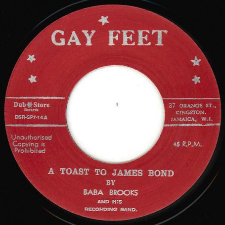 "(7"") BABA BROOKS AND HIS RECORDING BAND - A TOAST TO JAMES BOND / MILLICENT TODD (PATSY) ‎– LOVE DIVINE"