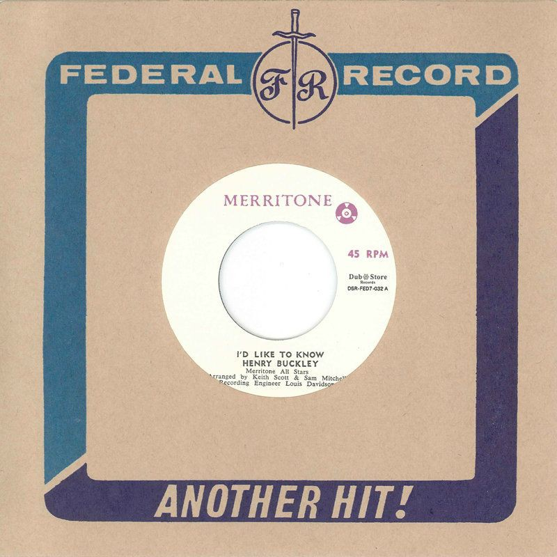 """(7"""") HENRY BUCKLEY WITH MERRITONE ALL STARS – I'D LIKE TO KNOW / LYNN TAITT AND THE JETS WITH MERRITONE ALL STARS - SOUL SHOT"""