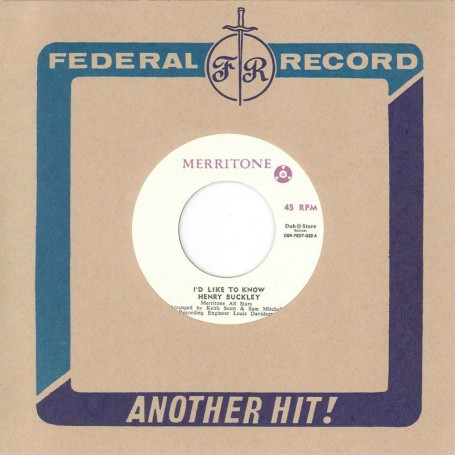 "(7"") HENRY BUCKLEY WITH MERRITONE ALL STARS ‎– I'D LIKE TO KNOW / LYNN TAITT AND THE JETS WITH MERRITONE ALL STARS - SOUL SHOT"