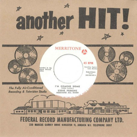 "(7"") EDDIE PERKINS WITH MERITONE ALL STARS ‎– I'M COMING HOME - I'M COMING HOME (INSTRUMENTAL)"