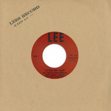 "(7"") PAT KELLY & THE UNIQUES WITH BOBBY AITKEN AND THE CARIB BEATS - LITTLE BOY BLUE / GLEN ADAMS – I CAN'T HELP"