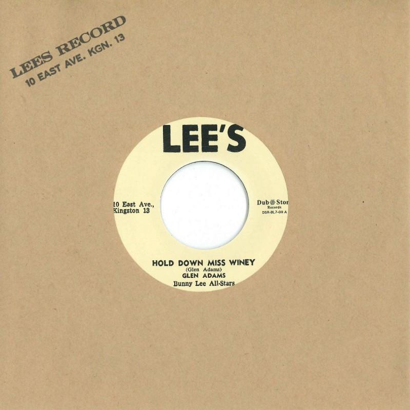 "(7"") GLEN ADAMS – HOLD DOWN MISS WINEY / BUNNY LEE ALL STARS - I REMEMBER"