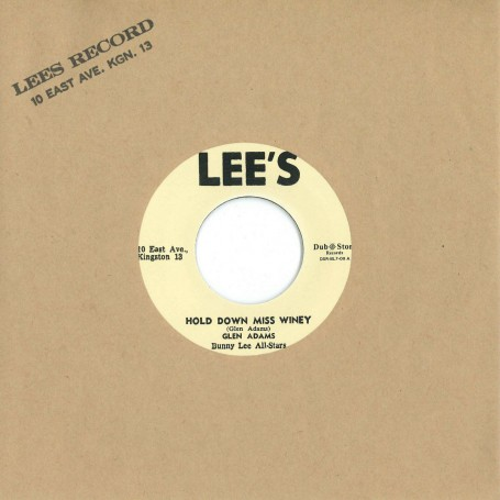 "(7"") GLEN ADAMS ‎– HOLD DOWN MISS WINEY / BUNNY LEE ALL STARS - I REMEMBER"