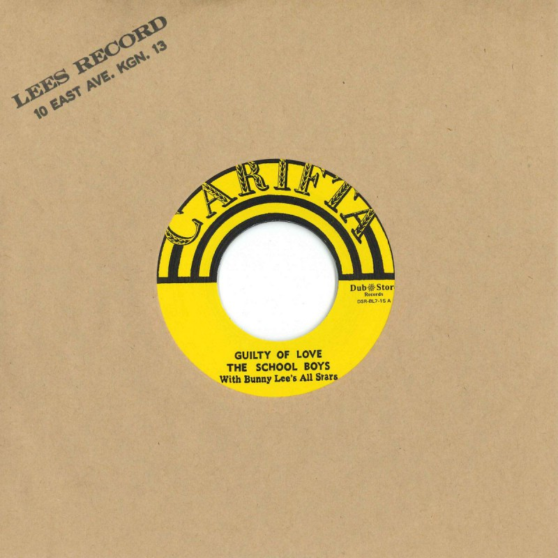 """(7"""") THE SCHOOL BOYS WITH BUNNY LEE'S ALL STARS – GUILTY OF LOVE / O TELL ME"""