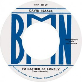 """(7"""") DAVID ISAACS – I'D RATHER BE LONELY / SEE THAT MAN"""