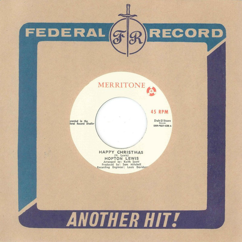 """(7"""") HOPTON LEWIS - HAPPY CHRISTMAS / LESTER STERLING WITH LYN TAITT AND THE JETS – LESTER STERLING SPECIAL"""