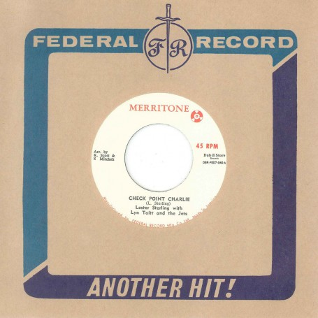 "(7"") LESTER STERLING WITH LYN TAITT AND THE JETS ‎– CHECK POINT CHARLIE / A WHITER SHADE OF PALE"