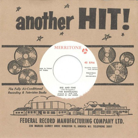 "(7"") THE RENEGADES ‎– BIG AND FINE / OSWALD SEWELL - WHERE CAN HE GO"