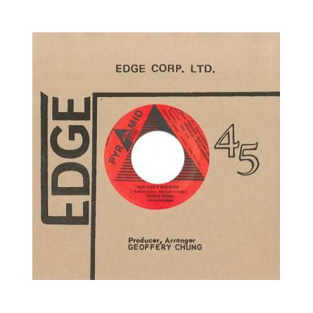 """(7"""") SONNY WONG WITH THE IN CROWD – YOU CAN'T HOLD ON / INSTRUMENTAL"""