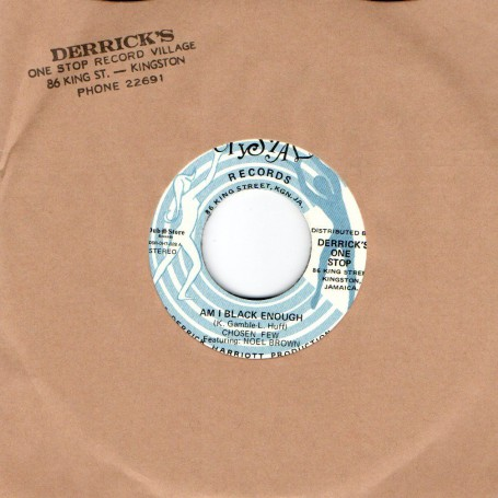"(7"") CHOSEN FEW FEAT NOEL BROWN - AM I BLACK ENOUGH / DERRICK HARRIOTT & THE CHOSEN FEW - PSYCHEDELIC TRAIN"