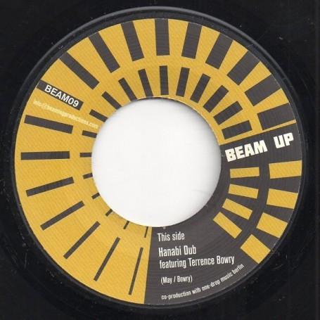 "(7"") BEAM UP Feat TERRENCE BOWRY - HANABI DUB / ASTRONOMY DUB"