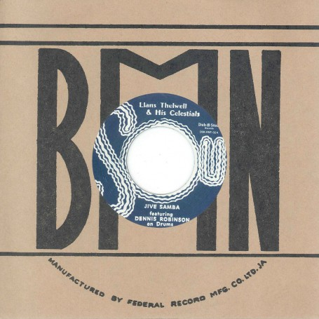 "(7"") LLANS THELWELL AND HIS CELESTIALS - JIVE SAMBA / BUSTY BROWN ‎– PICK UP THE PIECES"