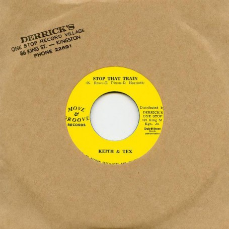 "(7"") KEITH & TEX - STOP THAT TRAIN / BOBBY ELLIS & THE JETS ‎– FEELING PECKISH"