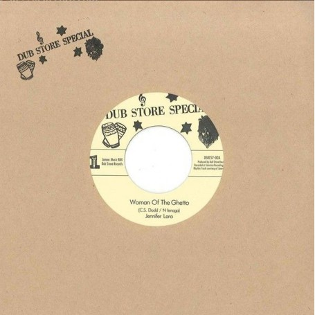"(7"") JENNIFER LARA - WOMAN OF THE GHETTO / JACKIE MITTOO & SOUND DIMENSION ‎– SIDE WALK DOCTOR VERSION"