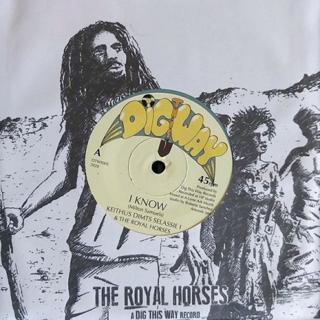 "(7"") KEITHUS DIMTS SELASSIE I & THE ROYAL HORSES - I KNOW / ROBERTO SANCHEZ & THE ROYAL HORSES - I DUB"