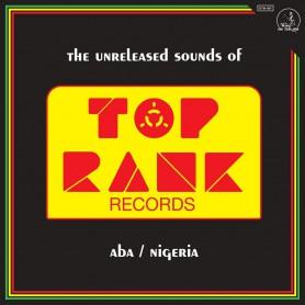 (LP) THE UNRELEASED SOUNDS OF TOP RANK - ABA / NIGERIA