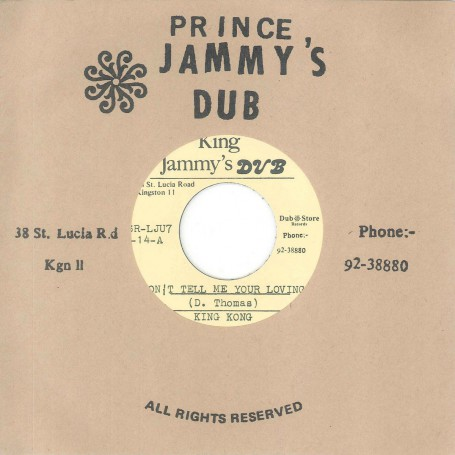 """(7"""") KING KONG – DON'T TELL ME YOUR LOVING / VERSION"""