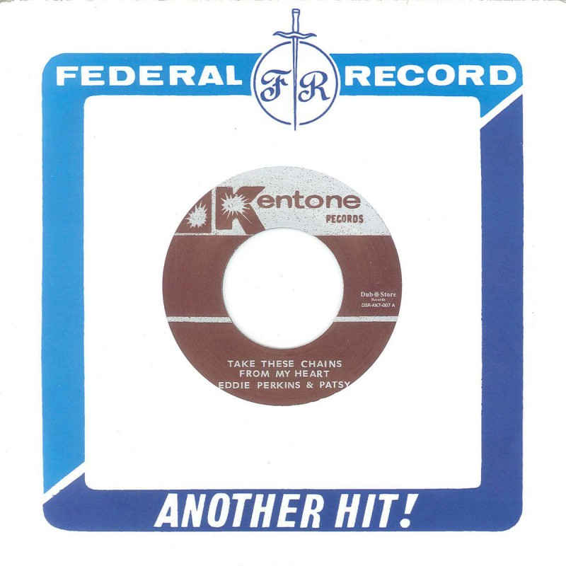 """(7"""") EDDIE PERKINS & PATSY – TAKE THESE CHAINS FROM MY HEART / I AM BLUE"""
