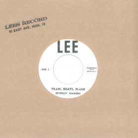 """(7"""") BEVERLY SIMMONS – TRAIN, BOATS, PLANE / PLEASE DON'T LEAVE ME"""