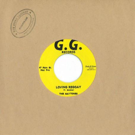 """(7"""") THE MAYTONES - LOVING REGGAE / G.G. RHYTHM SECTION – ROUGH NECK"""