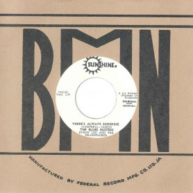"""(7"""") THE BLUES BUSTERS, BYRON LEE AND THE DRAGONAIRES - THERE'S ALWAYS SUNSHINE / THE MAYTALS – LOVE IS A SPECIAL FEELING"""