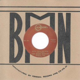 """(7"""") THE BLUES BUSTERS, BYRON LEE AND THE DRAGONAIRES – SOON YOU'LL BE GONE / I DON'T KNOW"""