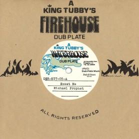 """(7"""") MICHAEL PROPHET – SWEET ME / KING TUBBYS - SWEET ME VERSION"""