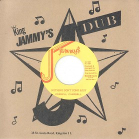 "(7"") CORNELL CAMPBELL ‎– NOTHING DON'T COME EASY / VERSION"
