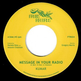 "(7"") KUMAR - MESSAGE IN YOUR RADIO / GREGORY MORRIS AND THE 18th PARALLEL - DUB IN YOUR STEREO"