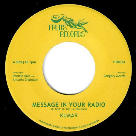 """(7"""") KUMAR - MESSAGE IN YOUR RADIO / GREGORY MORRIS AND THE 18th PARALLEL - DUB IN YOUR STEREO"""