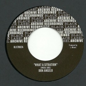 "(7"") DON ANGELO - WHAT A SITUATION"