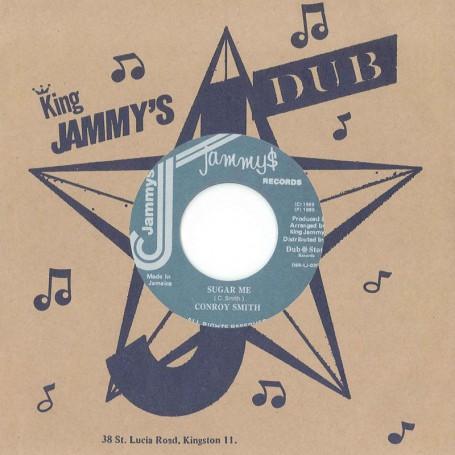 """(7"""") CONROY SMITH – SUGAR ME / VERSION"""