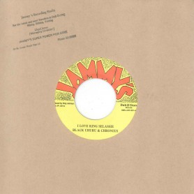 "(7"") BLACK UHURU & CHRONIXX ‎– I LOVE KING SELASSIE /KING JAMMYS - I LOVE KING SELASSIE DUB"