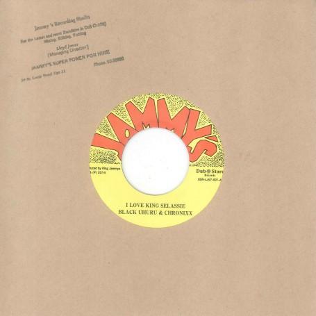 "(7"") BLACK UHURU & CHRONIXX – I LOVE KING SELASSIE /KING JAMMYS - I LOVE KING SELASSIE DUB"