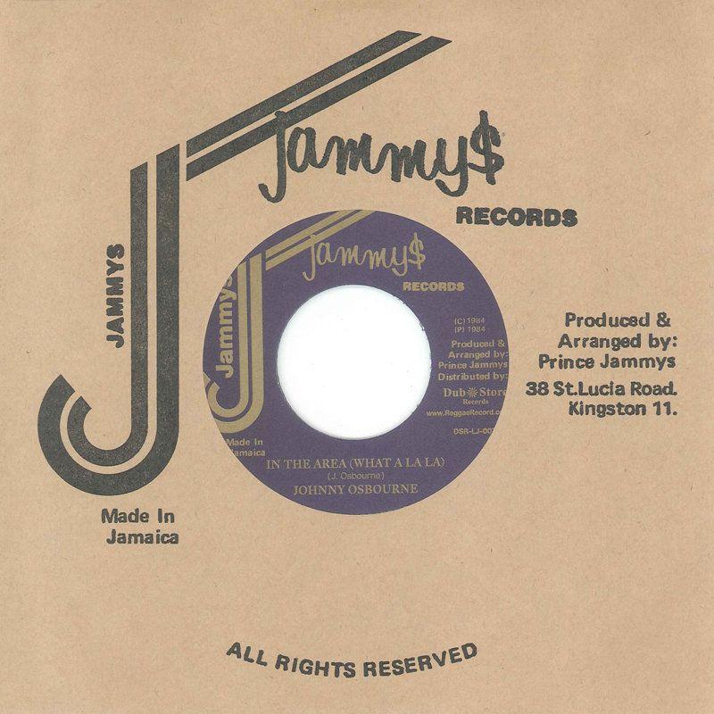 "(7"") JOHNNY OSBOURNE – IN THE AREA (WHAT A LA LA) / HI TIMES BAND - VERSION"
