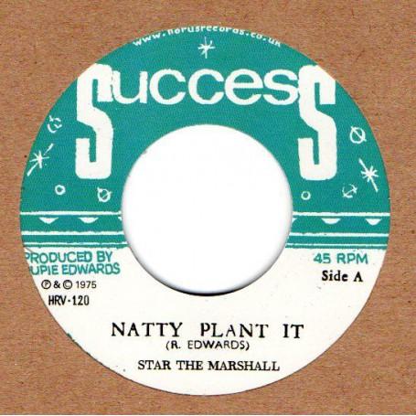 "(7"") STAR THE MARSHALL - NATTY PLANT IT / RUPIE EDWARDS ALL STARS - NATTY VERSION PLANT"