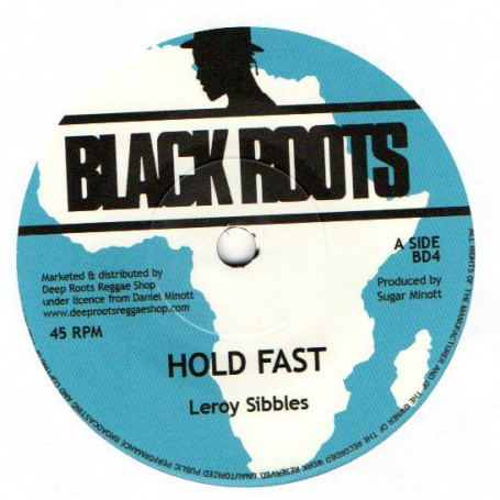 "(7"") LEROY SIBBLES - HOLD FAST / HOLD VERSION"