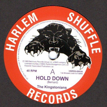 "(7"") THE KINGSTONIANS - HOLD DOWN / NICE NICE"