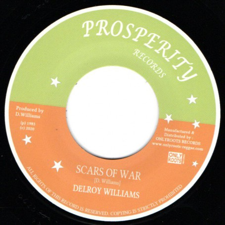 "(7"") DELROY WILLIAMS - SCARS OF WAR / HIGH TIMES ALL STAR - VERSION"