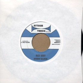 "(7"") ANTHONY SELASSIE - BUSY BODY / VERSION"