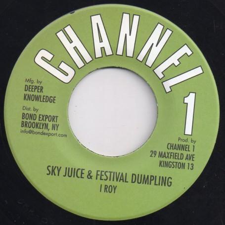 "(7"") I ROY - SKY JUICE & FESTIVAL DUMPLING / VERSION"