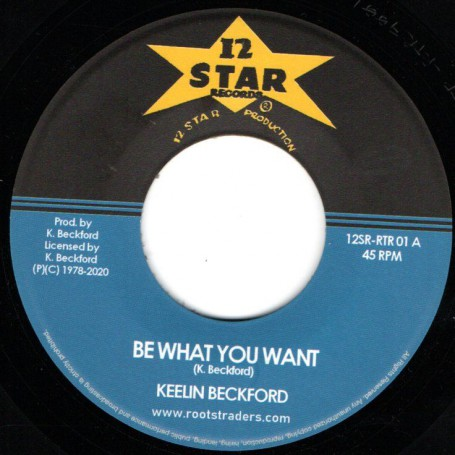 """(7"""") KEELING BECKFORD - BE WHAT YOU WANT / DUB VERSION"""
