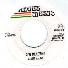"(7"") ALBERT MALAWI - GIVE ME LOVING / VERSION"