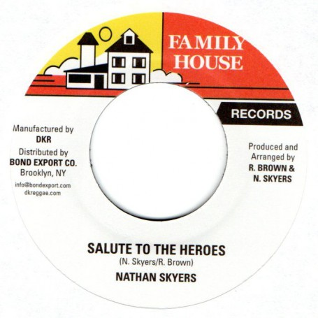 "(7"") NATHAN SKYERS - SALUTE TO THE HEROES / VERSION"