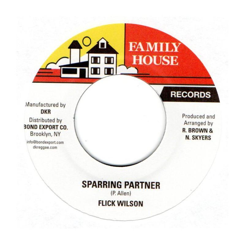 "(7"") FLICK WILSON - SPARRING PARTNER / VERSION"