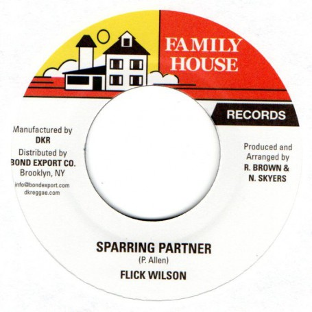 "(7"") FLICK WILSON - SPARRING PARTNER / VERSION"