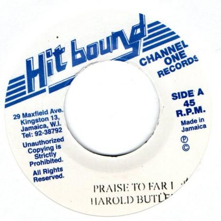 "(7"") HAROLD BUTLER - PRAISE TO FAR I / VERSION"