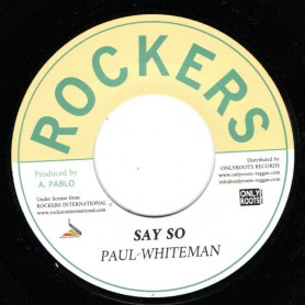 "(7"") PAUL WHITEMAN - SAY SO / PABLO ALL STARS - VERSION"